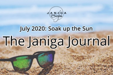 July 2020: Soak up the Sun. The Janiga Journal