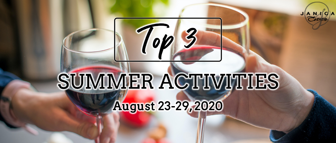 TOP 3 SUMMER ACTIVITIES: AUGUST 23-29, 2020