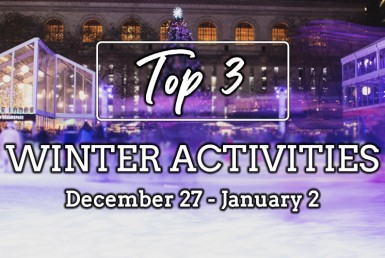 Top 3 Winter Activities: December 27, 2020 - January 2, 2021