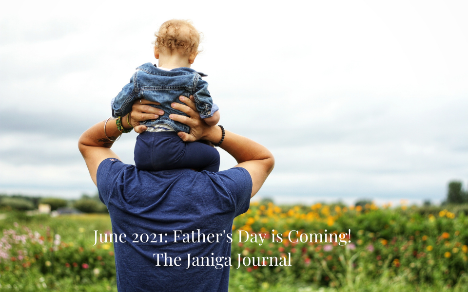 June 2021: Father's Day is Sunday, June 20th