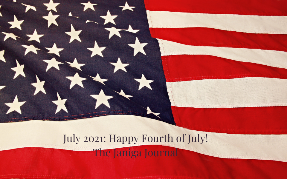July 2021: The Fourth of July is this Sunday!
